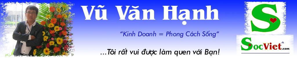 Vũ Văn Hạnh - Mr Hạnh Phúc - Người Dám Cho Đi